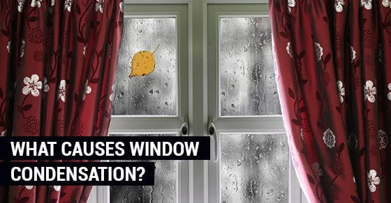 What-Causes-Window-Condensation