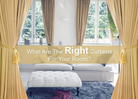 what are the right curtains for your room