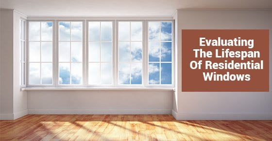 Evaluating-The-Lifespan-Of-Residential-Windows1