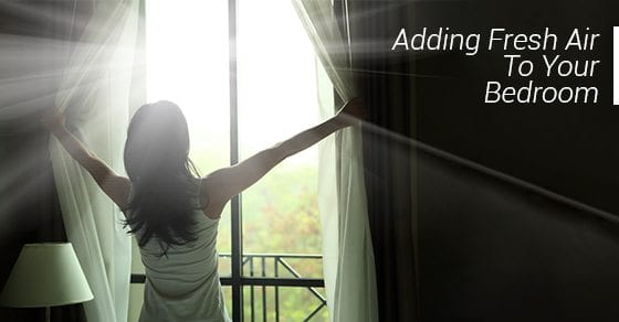 Adding-Fresh-Air-To-Your-Bedroom