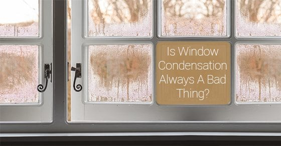 Is-Window-Condensation-Always-A-Bad-Thing