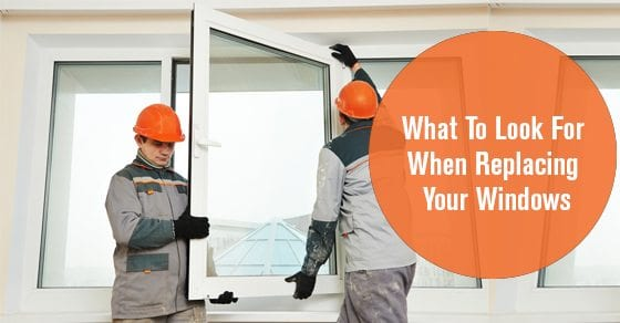 What-To-Look-For-When-Replacing-Your-Windows