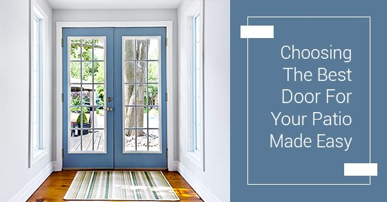 Choosing-The-Best-Door-For-Your-Patio-Made-Easy