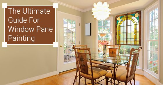 The-Ultimate-Guide-For-Window-Pane-Painting