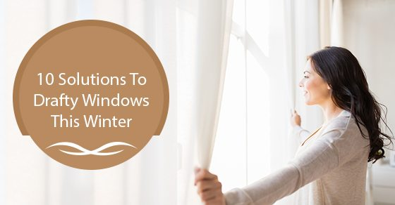 10-Solutions-To-Drafty-Windows-This-Winter