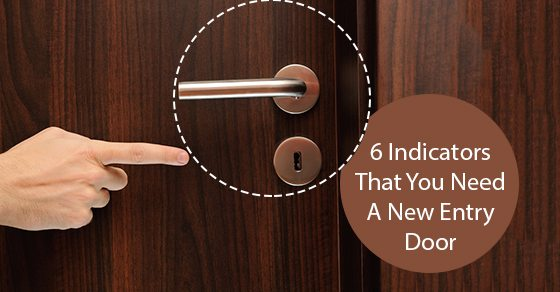6-Indicators-That-You-Need-A-New-Entry-Door
