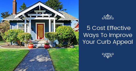 5-Cost-Effective-Ways-To-Improve-Your-Curb-Appeal