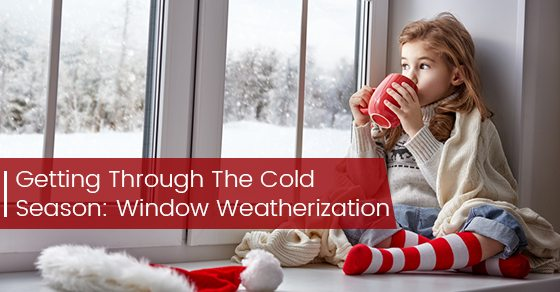 Getting-Through-The-Cold-Season-Window-Weatherization