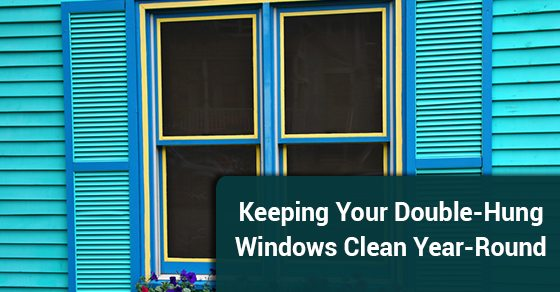 Keeping-Your-Double-Hung-Windows-Clean-Year-Round