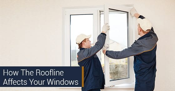 How-The-Roofline-Affects-Your-Windows