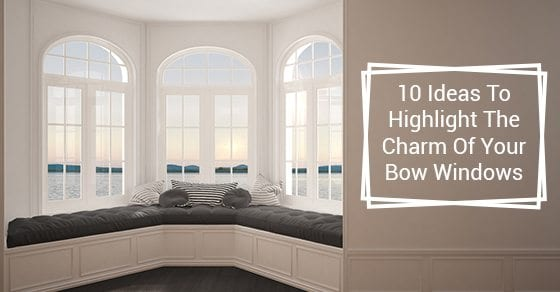 Tips For Decorating Bow Windows