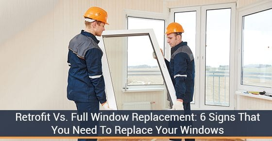 Signs That Your Windows Need Replacing