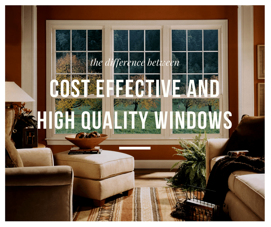 The-Difference-Between-Cost-Effective-and-High-Quality-Windows