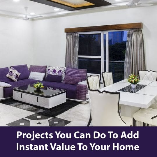 Projects you can do to add instant value to your home